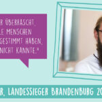 Die Online-Abstimmung für die Landessieger startet / Marian Willi Beyer, Landessieger Brandenburg